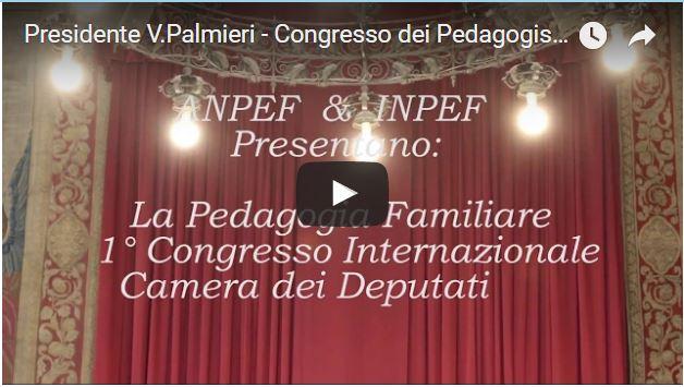 Relazione Introduttiva Presidente A.N.PE.F. Vincenza Palmieri – 1^ Congresso Internazionale di Pedagogia Familiari